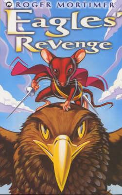 Eagle's Revenge by Roger Mortimer