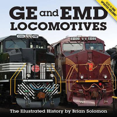 Ge and Emd Locomotives by Brian Solomon