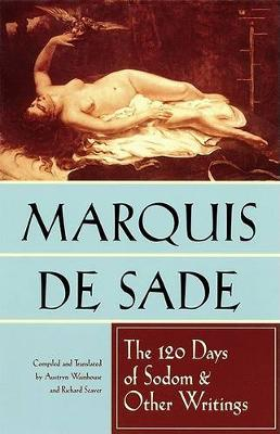 120 Days of Sodom and Other Writings by Marquis de Sade