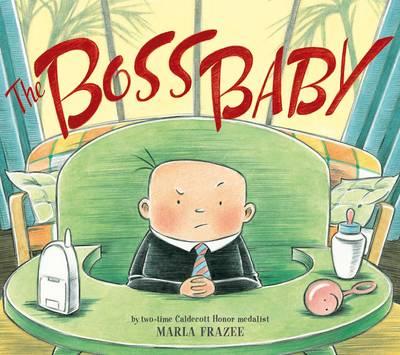 The Boss Baby by Marla Frazee