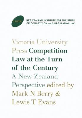 Competition Law at the Turn of the Century by Mark N. Berry