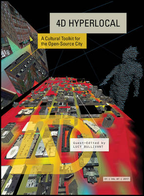 4D Hyperlocal - a Cultural Tool Kit for the Open- Source City Ad book