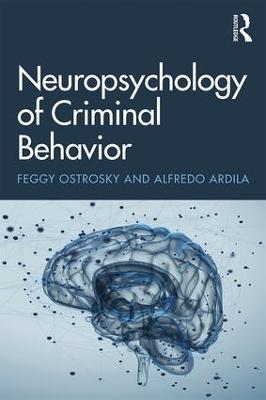 Neuropsychology of Criminal Behavior book