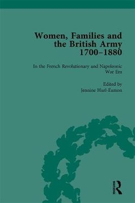 Women, Families and the British Army, 1700-1880 Vol 2 book