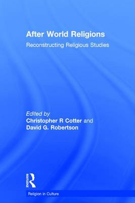 After World Religions by Christopher R Cotter
