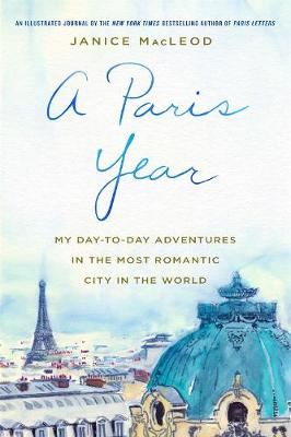 A Paris Year by Janice MacLeod