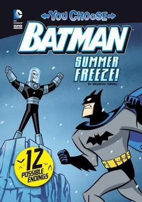 Summer Freeze! by Brandon Terrell