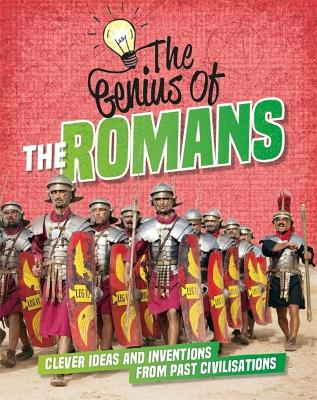 Genius of: The Romans by Izzi Howell