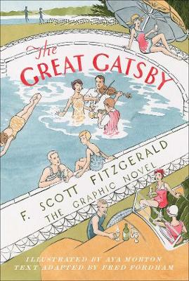 The Great Gatsby: The Graphic Novel by F. Scott Fitzgerald