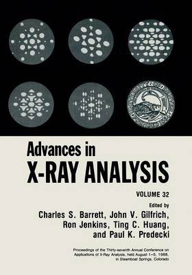 Advances in X-Ray Analysis by Charles S. Barrett
