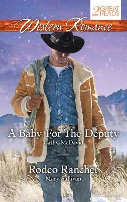 A BABY FOR THE DEPUTY/RODEO RANCHER by Cathy McDavid