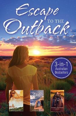LOST IN KAKADU/GETTING WILD/HER KNIGHT IN THE OUTBACK by Nikki Logan