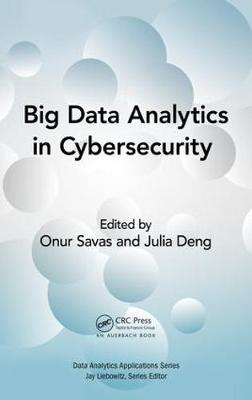 Big Data Analytics in Cybersecurity book