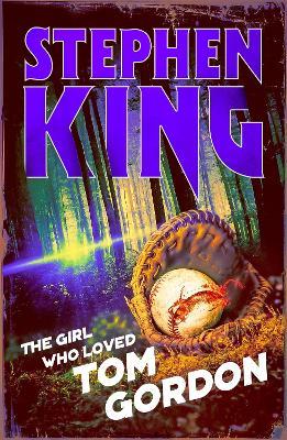The Girl Who Loved Tom Gordon: Halloween edition book