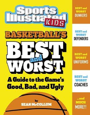 Basketball's Best and Worst by Sean McCollum