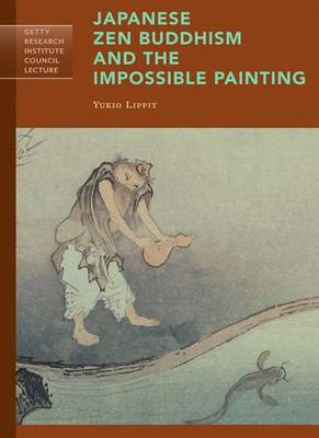 Japanese Zen Buddhism and the Impossible Painting book