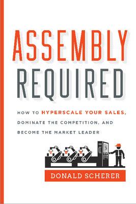 Assembly Required by Donald Scherer