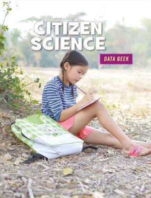 Citizen Science by Kristin Fontichiaro