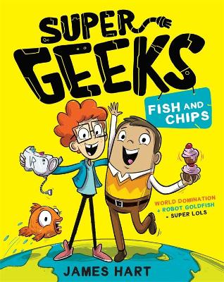 Super Geeks 1: Fish and Chips book