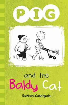 Pig and the Baldy Cat book