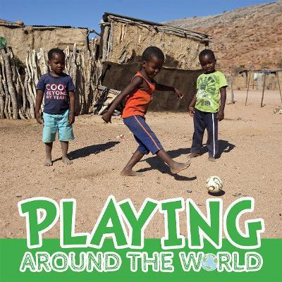 Playing Around the World book