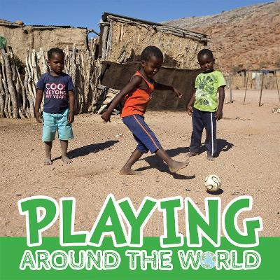 Playing Around the World by Joanna Brundle