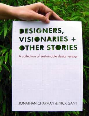 Designers, Visionaries and Other Stories book