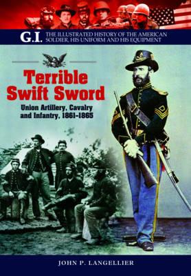 Terrible Swift Sword by John Langellier