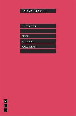 Cherry Orchard by Anton Chekhov