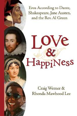 Love and Happiness by Craig Werner