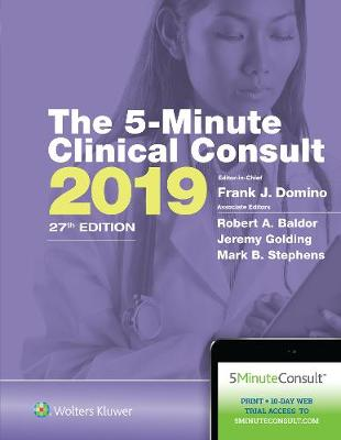 The 5-Minute Clinical Consult 2019 by Dr. Frank J. Domino