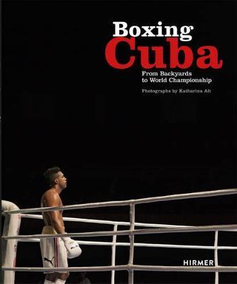 Boxing Cuba by Michael Schleicher