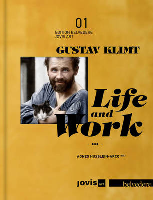 Gustav Klimt: Life and Work by Alfred Weidinger