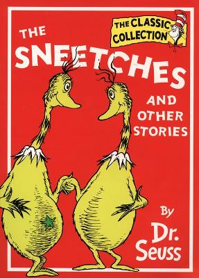 The The Sneetches and Other Stories (Dr. Seuss Classic Collection) by Dr. Seuss