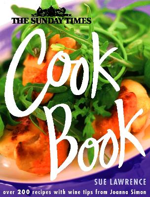 The Sunday Times Cook Book by Sue Lawrence