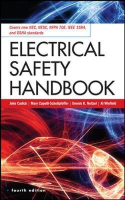 Electrical Safety Handbook by Mary Capelli-Schellpfeffer