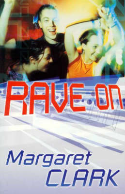 Rave on by Margaret Clark