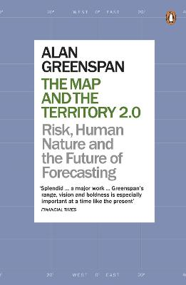 The Map and the Territory 2.0 by Alan Greenspan