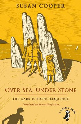 Over Sea, Under Stone: The Dark is Rising sequence by Susan Cooper
