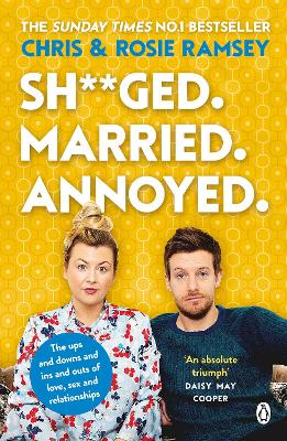 Sh**ged. Married. Annoyed.: The Sunday Times No. 1 Bestseller by Chris Ramsey