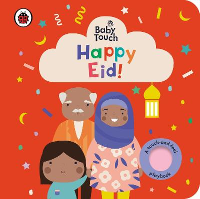 Baby Touch: Happy Eid! by Ladybird