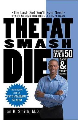 The Fat Smash Diet by Ian K Smith