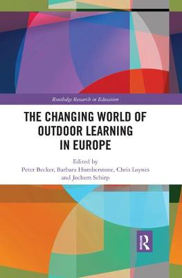 The Changing World of Outdoor Learning in Europe book