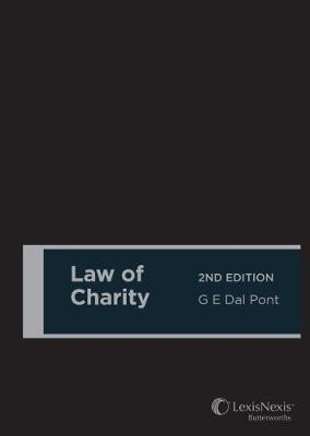 Law of Charity, 2nd edition (Cased) by G E Dal Pont