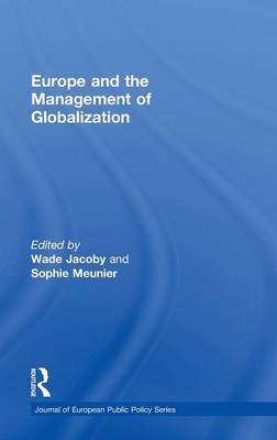 Europe and the Management of Globalization by Wade Jacoby