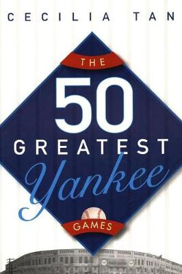 50 Greatest Yankee Games book