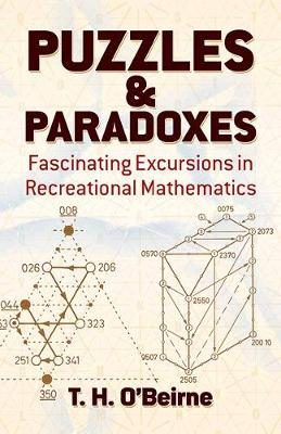 Puzzles and Paradoxes by T. H. O'Beirne