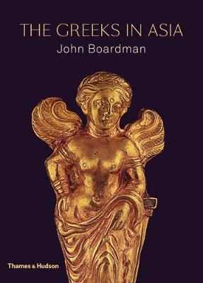 Greeks in Asia by John Boardman