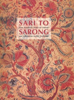 Sari to Sarong by Robyn Maxwell