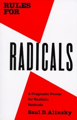 Rules For Radicals by Saul David Alinsky